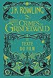 Les animaux fantastiques, 2:Les Crimes de Grindelwald: Le texte du film