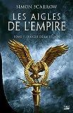 Les Aigles de l'Empire, T1 : L'Aigle de la légion