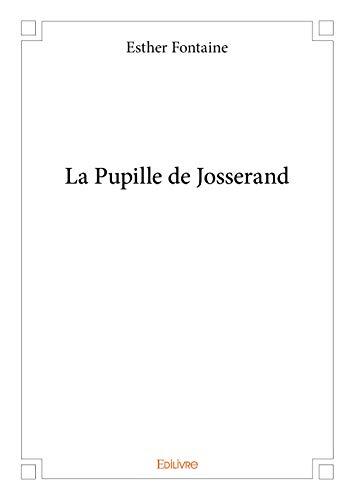 La Pupille de Josserand