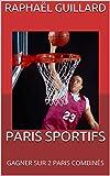 PARIS SPORTIFS: GAGNER SUR 2 PARIS COMBINÉS