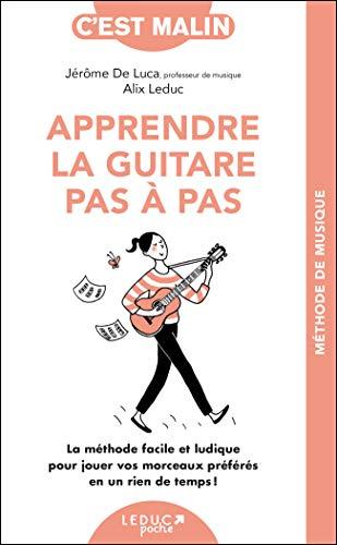 Apprendre la guitare pas-à-pas, c'est malin