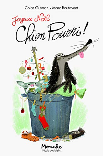 Chien Pourri !, Tome 2 : Joyeux Noël, Chien Pourri !
