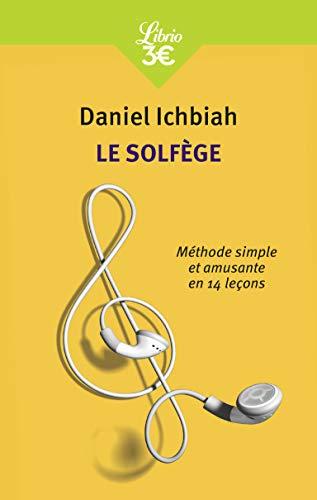 Le Solfège: Méthode simple et amusante en 14 leçons