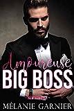 Amoureuse du Big Boss // New Romance