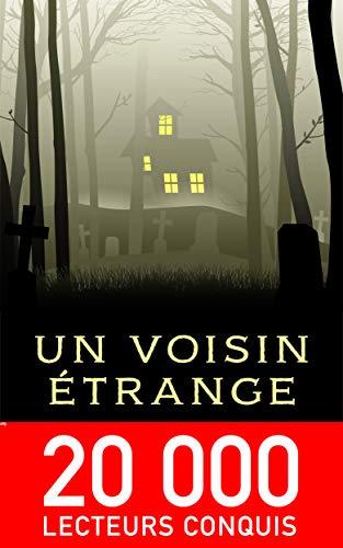 Un voisin étrange (série policier & suspense jeunesse 8-14 ans t. 1)