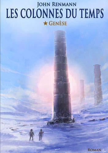 Les colonnes du temps: Genèse
