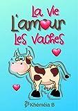 La vie, L'amour, Les vaches (la romance de l'automne)