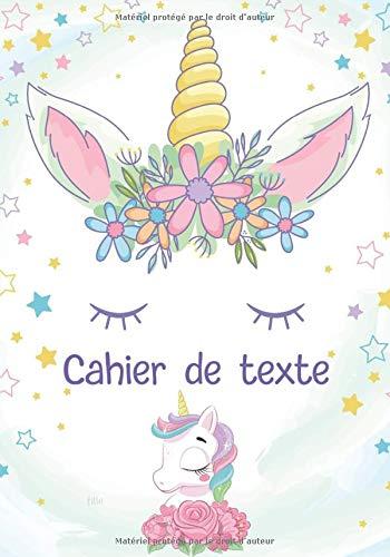 Cahier de texte fille: pour la rentrée des classes thème licorne   cahier scolaire   cahier de devoir   format pratique pour les cartables.