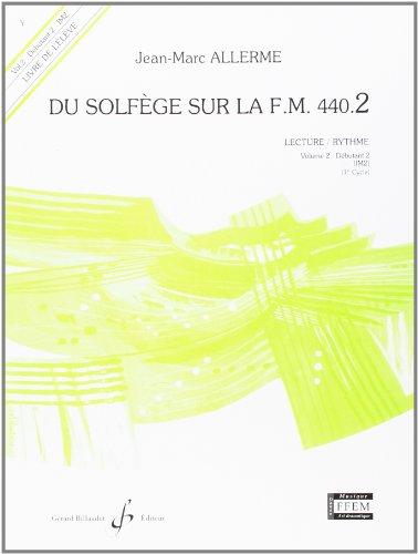 Du solfège sur la F.M. 440.2 : Lecture / rythme