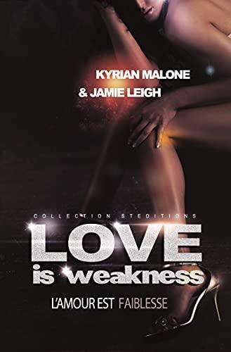 Love is Weakness (Roman lesbien, livre lesbien)