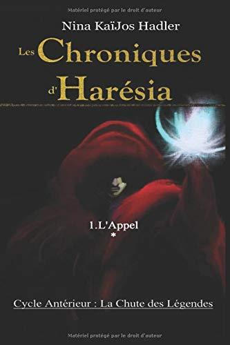 Les Chroniques d'Harésia: L'Appel. Première partie : Les Cinq.