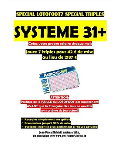 Système 31+: Jouez 7 triples au Lotofoot 7 pour 31 euros