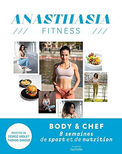 Anasthasia Fitness: 8 semaines de sport et de nutrition