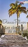 Les chemins du désir (Best-Sellers féminins)