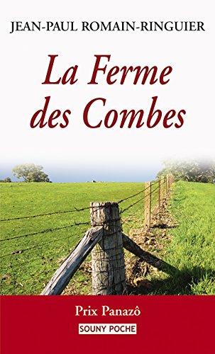 La Ferme des Combes: Un roman de terroir bouleversant (Souny poche t. 75)