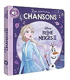 LA REINE DES NEIGES 2 - Mes Premières Chansons - Livre Sonore