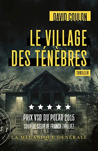Le village des Ténèbres - Prix VSD du polar 2015