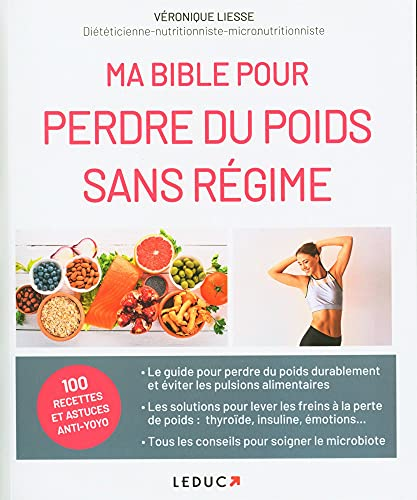 Ma bible pour perdre du poids sans régime