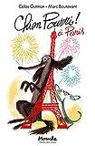 Chien Pourri ! : Chien Pourri à Paris