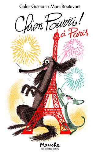 Chien Pourri !, Tome 5 : Chien Pourri à Paris
