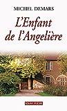 L'Enfant de l'Angelière: Un roman de terroir fascinant (Souny poche t. 105)
