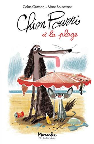 Chien Pourri !, Tome 3 : Chien Pourri à la plage