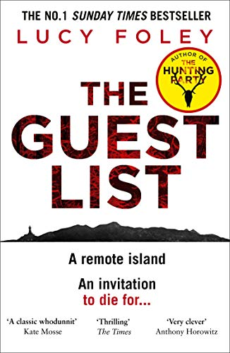 The Guest List: From the author of The Hunting Party, the No.1 Sunday Times bestseller and prize winning mystery thriller in 2021 (English Edition)