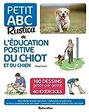 Petit ABC Rustica de l'éducation positive du chiot et du chien
