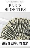 paris sportifs: plus de 1000 € par mois