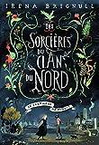 Les Sorcières du clan du Nord, 1:Le Sortilège de minuit: Le sortilège de minuit