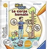 Ravensburger- tiptoi®- Livre interactif- Mini Doc'- Le corps humain- A partir de 4 ans- 00 030