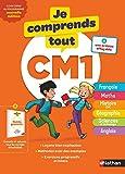 Je comprends tout CM1 - Tout en un (cours + exercices) pour réviser tout le programme du CM1 dans toutes les matières