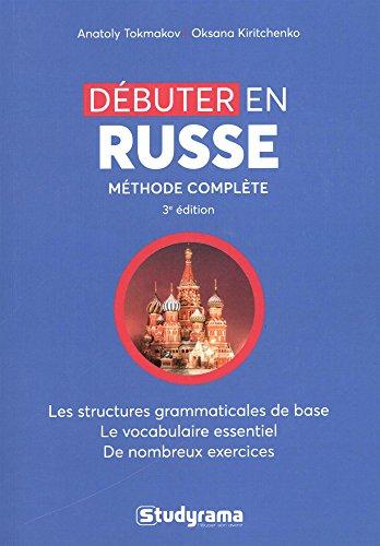 Débuter en russe: méthode complète