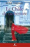 Le Châle de cachemire - Prix du Grand roman (GRANDS ROMANS)