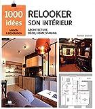 Relooker son intérieur : architecture, déco, homestaging