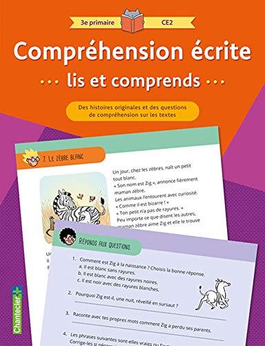 Compréhension écrite 3e primaire CE2