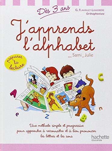 J'apprends l'alphabet avec Sami et Julie dès 3 ans