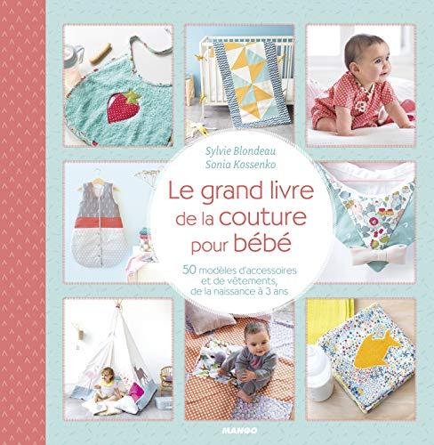 Le grand livre de la couture pour bébé