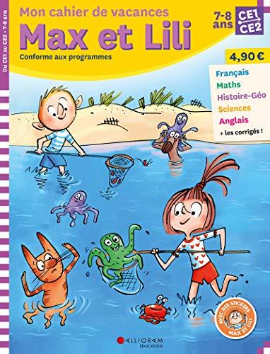 Mon cahier de vacances Max et Lili CE1-CE2