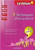 Le Volum' Techniques d'assurance - 2e édition de Régine Marquet ( 26 août 2015 )