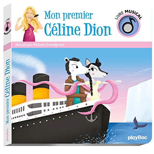 Livre musical - Mon premier Céline Dion