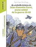 La véritable histoire de Jean-Corentin Carré, jeune soldat de la Première Guerre mondiale