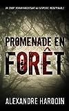 Promenade en forêt: Un court roman d'horreur