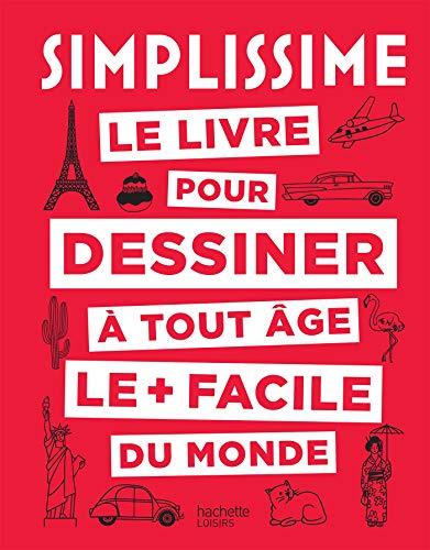 Simplissime le livre pour dessiner à tout âge le + facile du monde