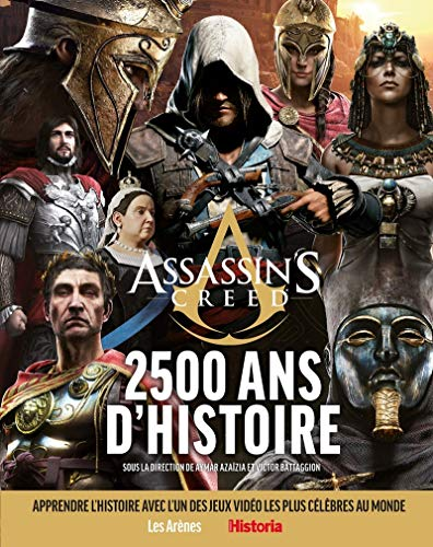 Assassin's creed, 2 500 ans d'Histoire