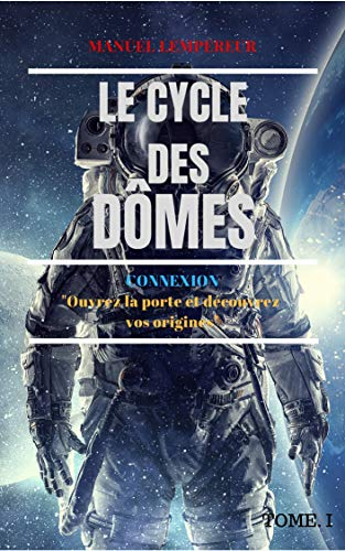 Connexion: Le cycle des dômes