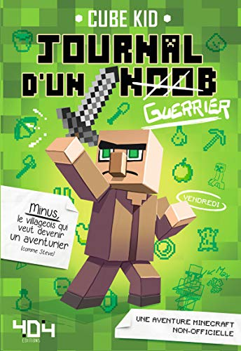 Journal d'un Noob (guerrier) Tome 1 Minecraft - Roman junior illustré - Dès 8 ans (1)