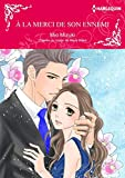 À la merci de son ennemi :Harlequin Manga