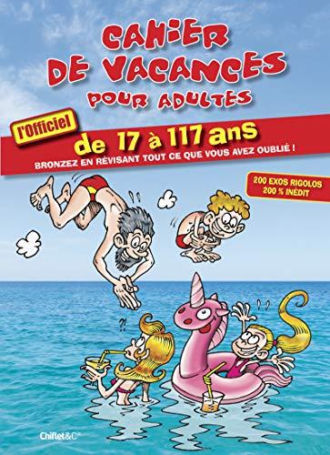 Cahier de vacances pour adultes - L'officiel 2021