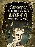 Canciones: of Federico Garcia Lorca (Spanish Edition)